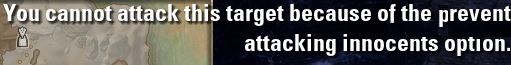 You cannot attack this target because of the prevent attacking innocents option.